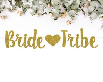 BRIDE TRIBE heart (S7) - glitter banner / bridal shower / bachelorette / party banner / decoration