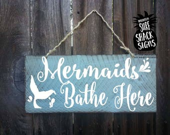 mermaids bathe here, mermaid decor, mermaid sign, mermaid decoration, mermaid gift, mermaid bathroom decor, mermaid wall decor