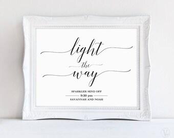 Sparkler Send Off Sign, Light the Way Sign, Wedding Sparkler Sign, Wedding Reception Sign