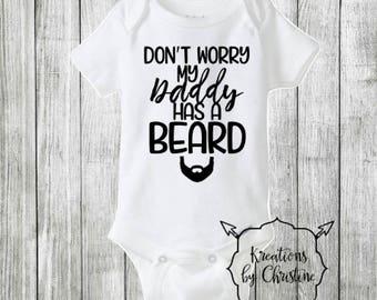 Don't Worry My Daddy Has A Beard Bodysuit