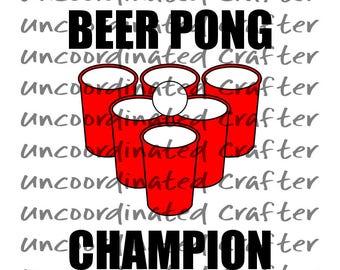 beer pong champion svg// beer pong svg// beer pong cups