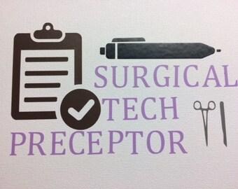 Surgical Tech Preceptor Decal
