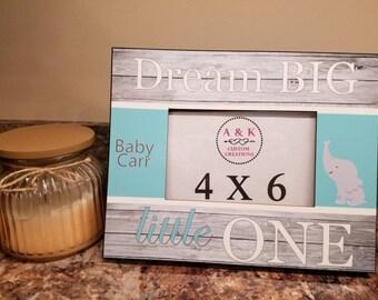 Dream Big Little One Personalized Frame- Custom Baby Frame