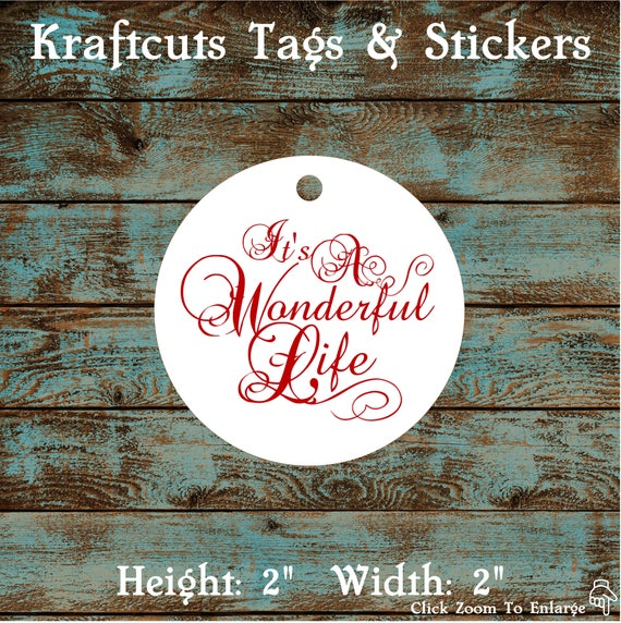 Favor or Gift Tags - It's A Wonderful Life #782 - Quantity: 30 Tags
