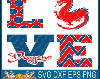 Love Dragons| SVG| DXF| EPS| Png| Cut File| Dragons| Cheer| Football| Basketball| Vector File| Instant Download