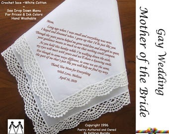Gay Wedding ~ Mother of the Bride Gift From Her Daughter L103 Title, Sign & Date for Free!  Wedding Hankerchief Poem Printed Hankie