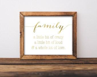 Family Printable, Family A Little Bit Crazy Sign, Family Sign, Family Print, Gold Print, Family Wall Art, Family Room Wall Art, Farmhouse