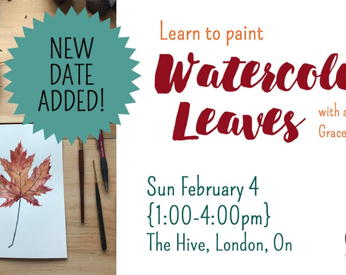 FEB 4:  Watercolour Leaves with Grace Patrick