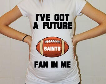 Saints Maternity Shirt New Orleans Saints Baby Future Fan Shirt Baby Girl New Orleans Football Maternity Clothing Pregnancy Baby Shower