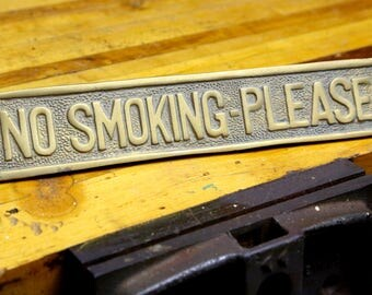 "Vintage ""No Smoking Please"" Brass Tabletop Desk Antique Store Counter Sign Embossed Advertising Heavy Paper Weight Cash Register Topper"