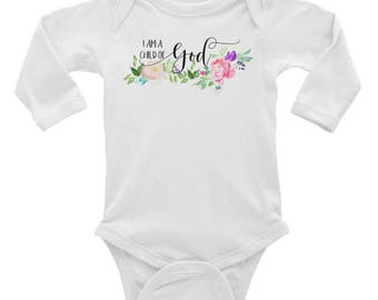 I Am a Child of God, Infant Long Sleeve Bodysuit, New Baby Gift, Coming Home Outfit, Christian Baby, Baby Shower Gift