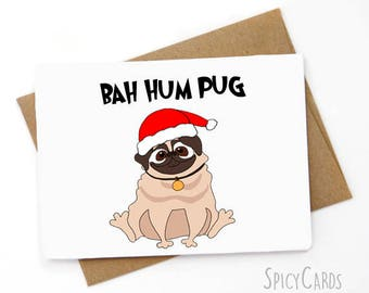 Pug Christmas Card, Funny Holiday Card, Funny Xmas card,  Bah hum pug
