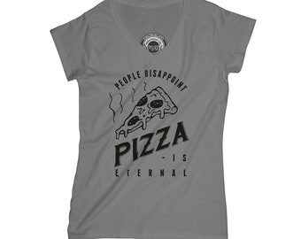 Pizza is eternal t shirt funny t-shirt pizza t-shirt cheese t shirt goth t-shirt soft grunge t-shirt junk food shirt sister gift    APV209