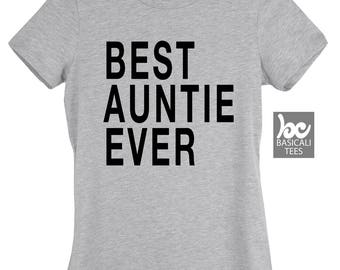 Aunt Shirt , Auntie Shirt , Best Auntie Shirt , Aunt Gift , Auntie Gifts , I Love My Auntie , Sister Gift , Gift For Her , Womens Clothing,