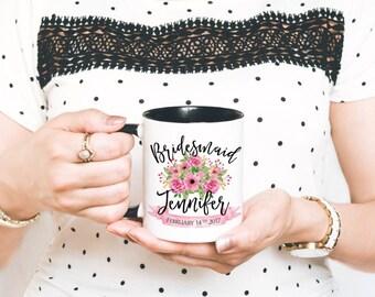 Custom Bridesmaid Mug - Maid of Honor Coffee Mug - Personalized Bridesmaid Mug - Bridesmaid Gift - Gift for Bridesmaid - Bridal Party Gift