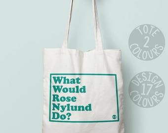 Rose Nyland Golden Girls, reusable bag, strong tote bag, cotton tote, present for her, comedy 90's tv show, eco bag, holdall tote, fabulous