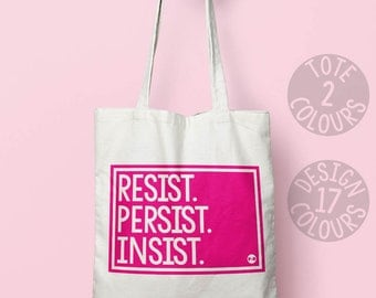 Resist Persist Insist eco-friendly canvas tote bag, gift ideas for teen girl, strong woman protest, grl pwr, human rights, gender equality