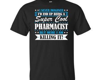 Pharmacist, Pharmacist Gifts, Pharmacist Shirt, Super Cool Pharmacist, Gifts For Pharmacist, Pharmacist Tshirt, Funny Gift For Pharmacist