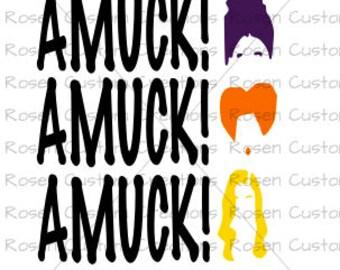 Hocus Pocus SVG. Amuck. Sanderson sisters. Halloween.