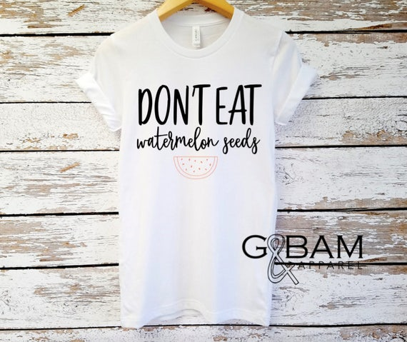 Don't Eat Watermelon Seeds shirt / Funny mom shirt / Mom T-Shirt / Mom shirt / I'm pregnant