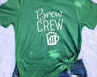 Brew Crew UNISEX T-shirts, St. Patrick's day shirt, Unisex tees, Brew Crew T shirt, Brew crew, Drinking shirts