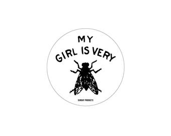 My Girl Is Very Fly - Sticker