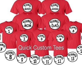 thing 1, thing 2, thing brother , thing sister, grandma, grandpa, 1,2,3,...., thing one, tow matching tshirts all size kids adult  cute