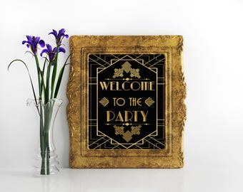 Great gatsby decorations sign Welcome to the party The Great Gatsby gold  party art deco decor