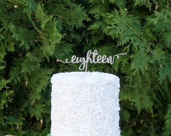eighteen cake topper, happy 18th birthday cake topper, 18th birthday party, eighteen years old, happy bithday, 18th party decor, birthday