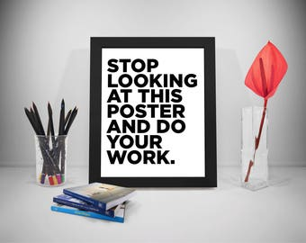 Work Quotes, Funny Quote, Funny Prints, Funny Posters, Funny Art Print, Motivational Poster Funny, Motivational Funny Poster,