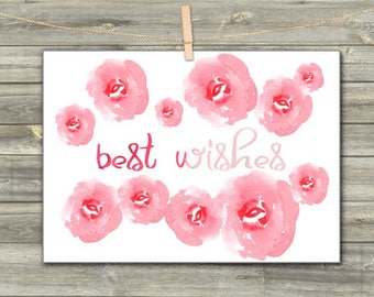 WATERCOLOR DIGITAL CARD Best Wishes Instant Download Wedding Stationery Wedding Art Pink Card Rose Flower Card Download Card Instant Card