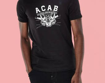 ACAB All Cats Are Beautiful t shirt