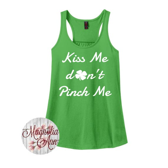 Kiss Me Don't Pinch Me, Four Leaf Clover, St. Patrick's Days, Women's Racerback Tank Top in 9 Colors in Sizes Small-4X, Plus Size