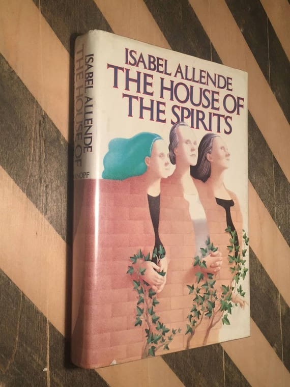 The House of the Spirits by Isabel Allende (1985) hardcover book