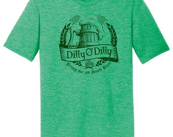 Dilly O Dilly Irish, Shirt, Dilly Dilly Beer T Shirt, Funny Beer Commercial, Beer Lovers, Vneck Shirt, Gift For Lady Beer Drinkers