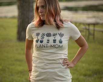 Mom Shirt - Gift for Mom - Plant Lovers Gift - Gardening Gift - Plants - Crazy Plant Lady - Plant Lady Shirt - Nature