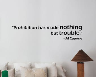 Al Capone Quote Wall Decal Italian Gangster Sticker Vinyl Lettering Chicago Mafia Art Saying Decorations for Home Room Bedroom Decor hq20