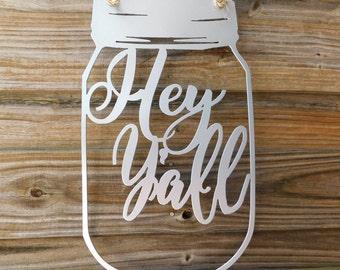 Mason Jar Door Hanger, MAson Jar Monogram, Hey Y'all Sign, Southern Decor, Mason Jar Decor, Home decor, Wedding gift, Housewarming Gift