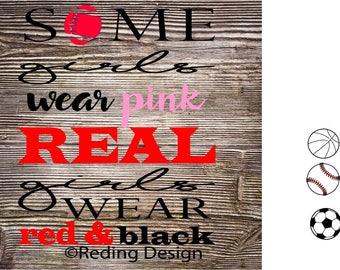 Real Girls Wear Team Colors SVG DXF Digital Cut File