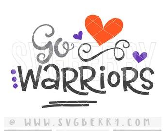 Warriors SVG / Go Warriors SvG / Football SvG Cheer Svg / Live Love Football Mom Svg / Football Sister Svg / School Spirit / Cut File /Bk Bm