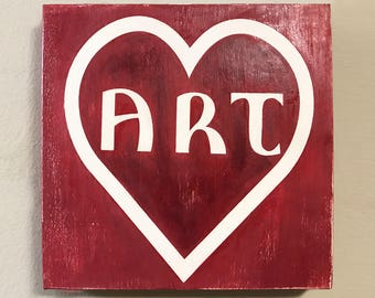 Art Lovers Wood Sign!