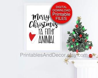 Home Alone, Christmas Printable Wall Art, Merry Christmas Ya Filthy Animal, 5x7 8x10 11x14 A4 A3 16x20