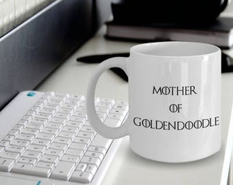 Goldendoodle Gifts - Goldendoodle Mug - Goldendoodle Dog - Mother Of Goldendoodle - Mother Of Dragons