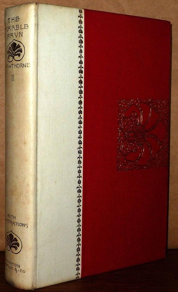 The Marble Faun or Romance of Monte Beni Volume 2 Houghton Mifflin 1892 by Nathaniel Hawthorne