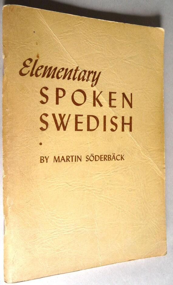 Elementary Spoken Swedish by Martin Soderback