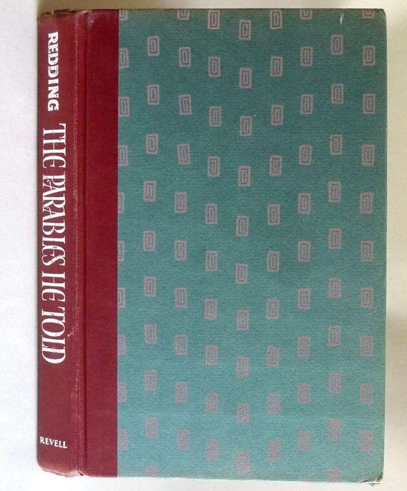 The Parables He Told 1962 David A. Redding Signed 1st Edition Hardcover HC - Christianity Religion Jesus