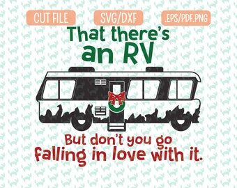Christmas Rv SVG, DXF, EPS, png Files for Cutting Machines Cameo or Cricut - Christmas Vacation Svg, Cousin Eddie Svg