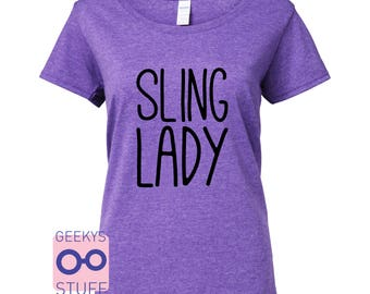 Sling Lady!  - babywearing inspired Tshirt. funny parenthood positive motherhood sling library baby carrier attachment parenting natural