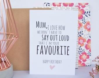 Mum Birthday Card | I'm Your Favourite | Mom Card | Mom Birthday Card | Card for Mum | Funny Mum Card | Birthday Card | Mum Gift | Mom Gift