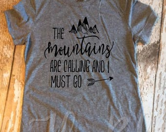 The Mountains are Calling and I must Go Gray Tee